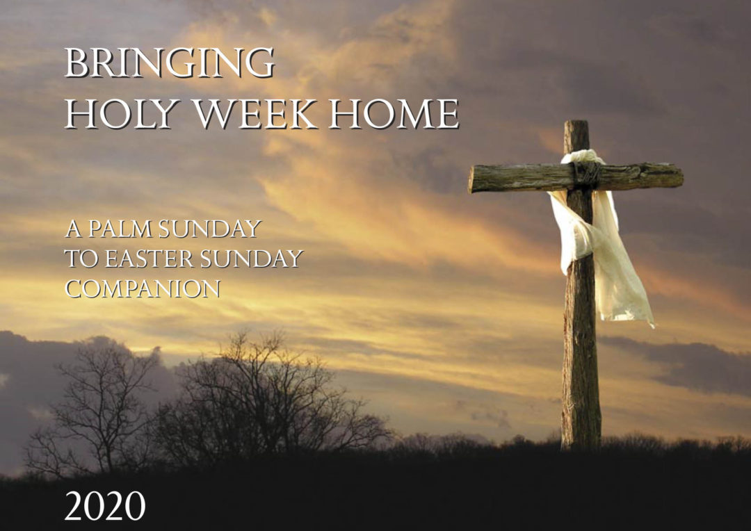 Bringing Holy Week Home